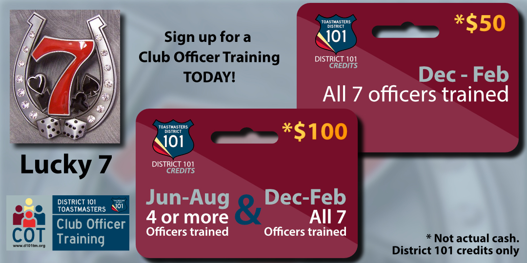 Clubs can earn up to $100 in District Credit by training all 7 officers by February 28