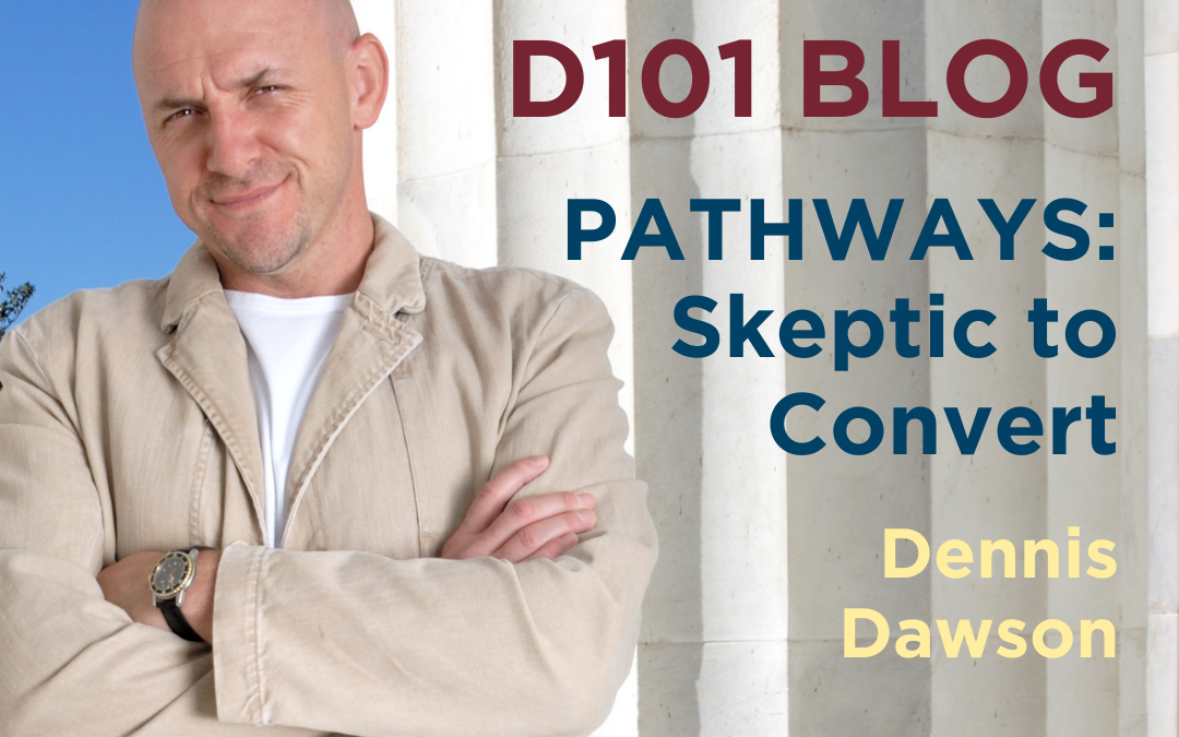 Pathways: Skeptic to Convert